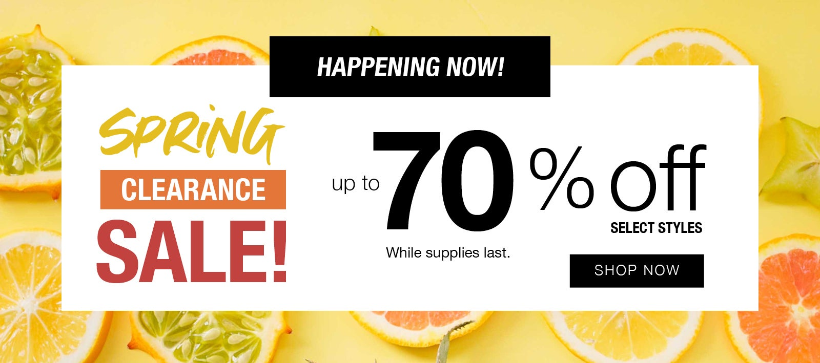 Spring Clearance Sale - Shop Now and Save!