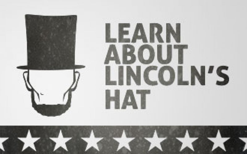 Learn about Lincoln's Hat