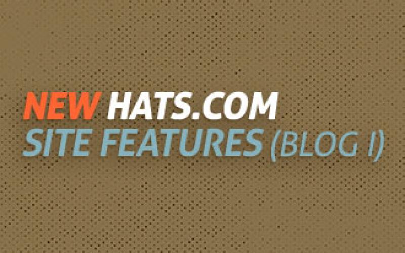 New Hats.com Site Features (Blog I)
