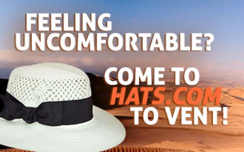 Feeling Uncomfortable? Come to Hats.com to Vent!