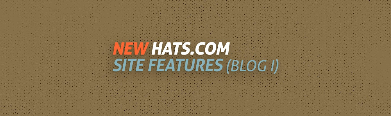 New Hats.com Site Features (Blog I)