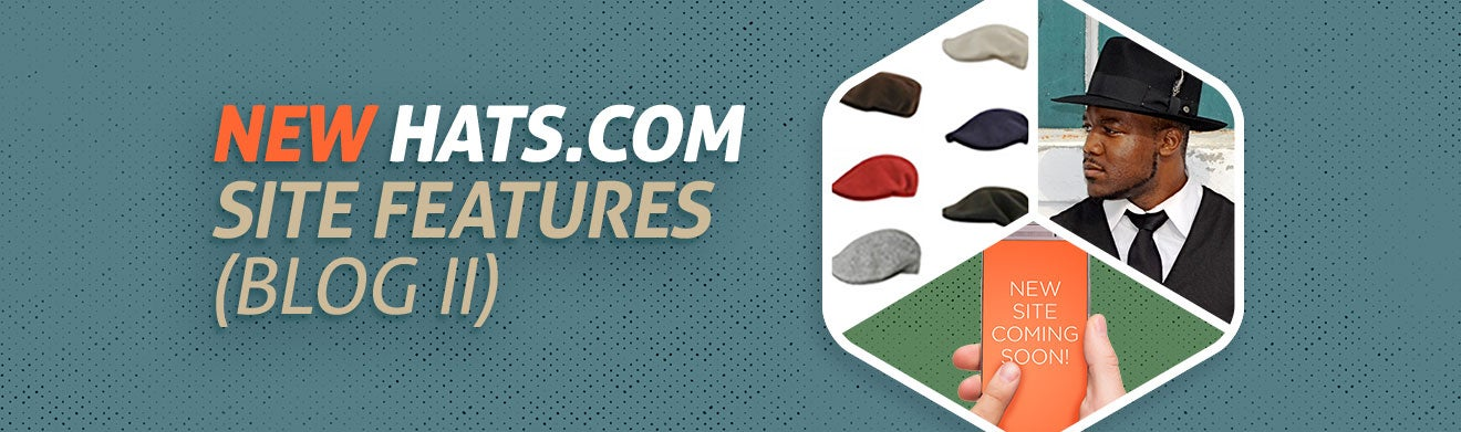 New Hats.com Site Features (Blog II)